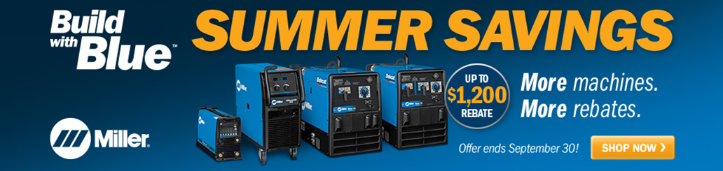 Miller Build with Blue Summer Savings